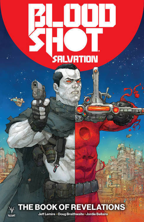 Valiant entertainment llc bloodshot salvation tpb volume 03 book of revelations 20180928