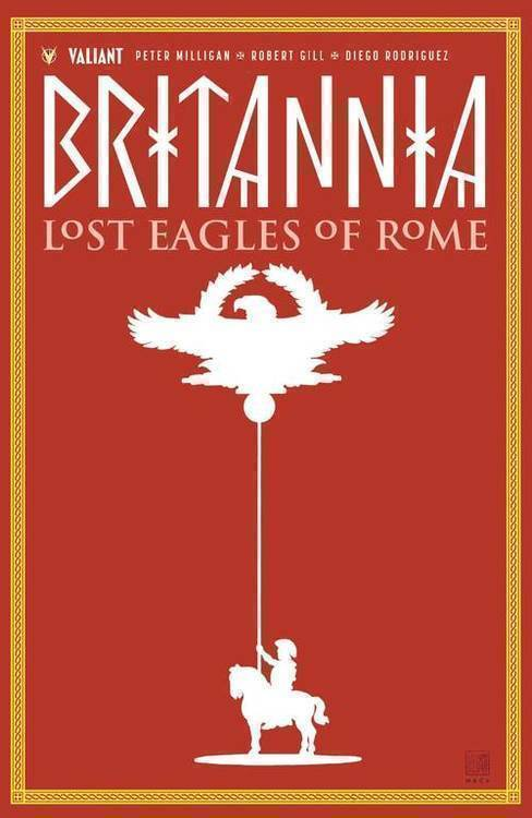 Valiant entertainment llc britannia tpb volume 03 lost eagles of rome 20180928