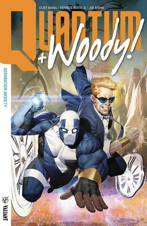 Valiant entertainment llc quantum woody 2017 tpb volume 02 separation anxiety 20190225