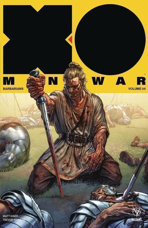 Valiant entertainment llc x o manowar 2017 tpb vol 05 barbarians 20180701